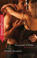 emociones al límite/aromas de pasión (ebook)-susanna carr-kimberly raye-9788468731148