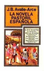 novela pastoril española, la-juan bautista avalle arce-9788470900648