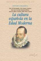 la cultura española en la edad moderna (historia de españa xv) 9788470904448