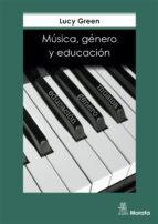musica, genero y educacion-lucy green-9788471124548