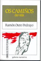 os camiños da vida (12ª ed.) ramon otero pedrayo 9788471547248