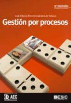 gestion por procesos (5ª ed.)-jose antonio perez-9788473568548