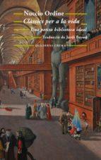 clàssics per a la vida (ebook)-nuccio ordine-9788477275848