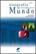 geografia del turismo en el mundo alain mesplier pierre bloc duraffour 9788477387848