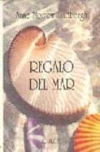 regalo del mar (2ª ed.)-anne morrow lindbergh-9788477651048