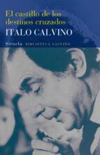 el castillo de los destinos cruzados-italo calvino-9788478444748