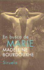 en busca de marie madeleine bourdouxhe 9788478449248
