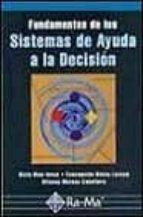 fundamentos de los sistemas de ayuda a la decision sixto rios insua concepcion bielza lozoya alfonso mateos caballero 9788478974948