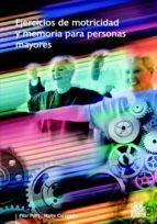 ejercicios de motricidad y memoria para personas mayores-pilar pont-9788480199148