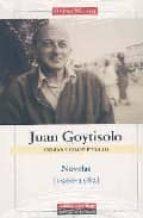 obras completas iii: juan goytosolo (novelas 1966 1982) juan goytisolo 9788481095548