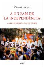 a un pam de la independencia (ebook)-vicent partal-9788482645148