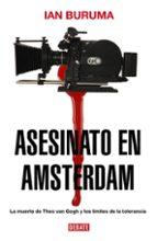 asesinato en amsterdam ian buruma 9788483067048