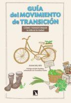guia del movimiento en transicion: como transformar tu vida en la ciudad-juan del rio-9788483199848