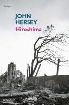 hiroshima john hersey 9788483468548