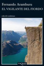 el vigilante del fiordo (ebook) fernando aramburu 9788483837948