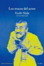 los trucos del actor yoshi oida 9788484285748