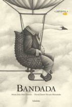 El libro de Bandada autor MARIA JULIA DIAZ GARRIDO DOC!