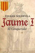 jaume i el conqueridor-ferran soldevila-9788485031948