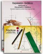 expresion grafica aplicada a peluqueria y estetica  (libro + cuad erno)-marcela lopez parada-9788487190148