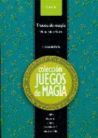 juegos de magia 6 - trucos de magia (2ª ed.): juegos de cartas. juegos de mentalismo, juegos variados-wenceslao ciuro-9788489749948