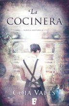 la cocinera (ebook)-coia valls-9788490193648