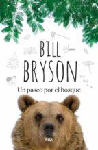 un paseo por el bosque bill bryson 9788490563748