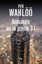 asesinato en la planta 31-per wahloo-9788490564448