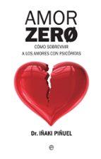 amor zero iñaki piñuel 9788490608548
