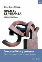 drama y esperanza - i (lectura existencial del antiguo testamento) (ebook)-josé luis elorza ugarte-9788490732748