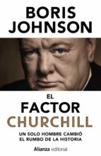 el factor churchill boris johnson 9788491045748