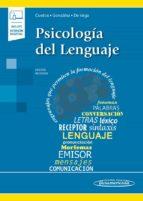 psicologia del lenguaje (incluye acceso a ebook) fernando cuetos vega julio gonzalez alvarez manuel de vega rodriguez 9788491104148