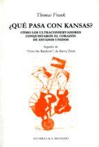 ¿qué pasa con kansas? (ebook) frank thomas 9788491140948