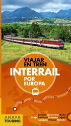 interrail por europa 2018 (guias singulares) david cabrera 9788491581048