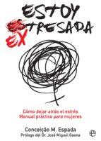 estoy ex tresada (ebook) conceiçao m. espada 9788491641148