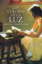 los colores de la luz (ebook)-isabel guerra-magdalena lasala-9788491643548