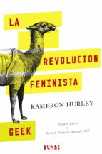 la revolucion feminista geek kameron hurley 9788491810148