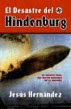 el desastre de hindenburg-jesus hernandez-9788492567348