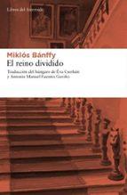 el reino dividido (2ª ed.)-miklos banffy-9788492663248