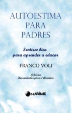 autoestima para padres (ebook)-franco voli-9788492798148
