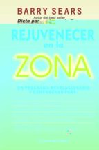 rejuvenecer en la zona barry sears 9788492801848