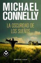 la oscuridad de los sueños michael connelly 9788492833948