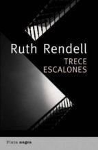 trece escalones-ruth rendell-9788492919048
