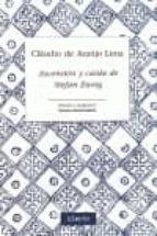 ascencion y caida de stefan zweig claudio de araujo lima 9788493926748
