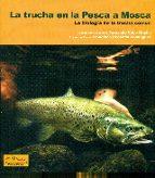 la trucha en la pesca a mosca-fernando cobo gradin-9788494284748
