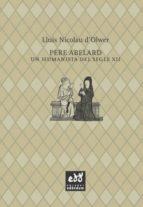 pere abelard: un humanista del segle xii-lluis nicolau d olwer-9788494315848