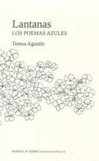 lantanas: los poemas azules teresa agustin 9788494403248