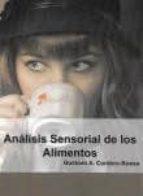 analisis sensorial de los alimentos gustavo adolfo cordero bueso 9788494555848