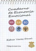 cuaderno de economía emocional: método maquebo-esther varas doval-9788495593948