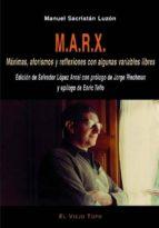marx: maximas, aforismos y reflexiones con algunas variables libr es (el viejo topo)-manuel sacristan luzon-9788495776648
