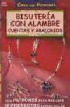 bisuteria con alambre cuentas y abalorios (crea con patrones)-ingrid moras-9788495873248